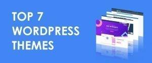 Die 7 besten WordPress Theme Empfehlungen